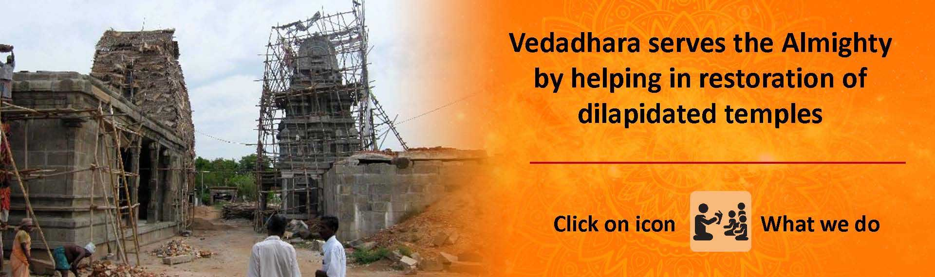 Helping in restoration of dilapidated temples